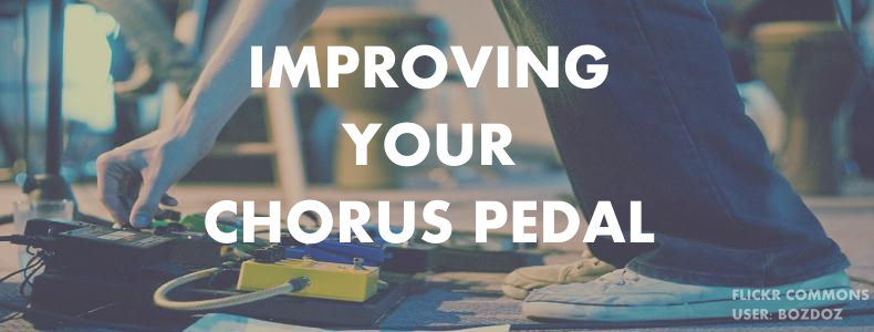 Why your Chorus Pedal Settings Sound Off and How to Fix Them